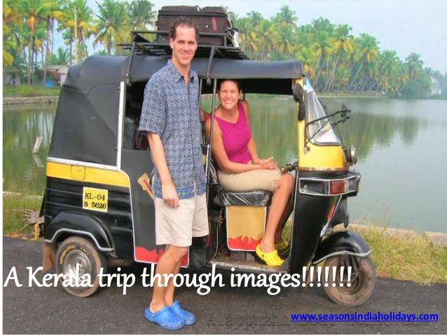 A Kerala trip through images!!!!!!! www.seasonsindiaholidays.com