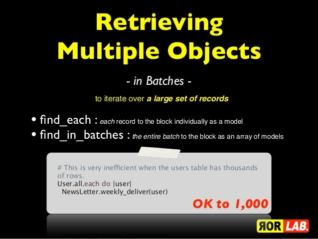 Retrieving       Multiple Objects                            - in Batches -                  to iterate over a large set o...