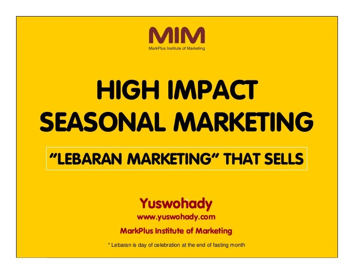 "High Impact Seasonal Marketing               HIGH IMPACT       SEASONAL MARKETING          ""LEBARAN MARKETING"" THAT SELLS ..."