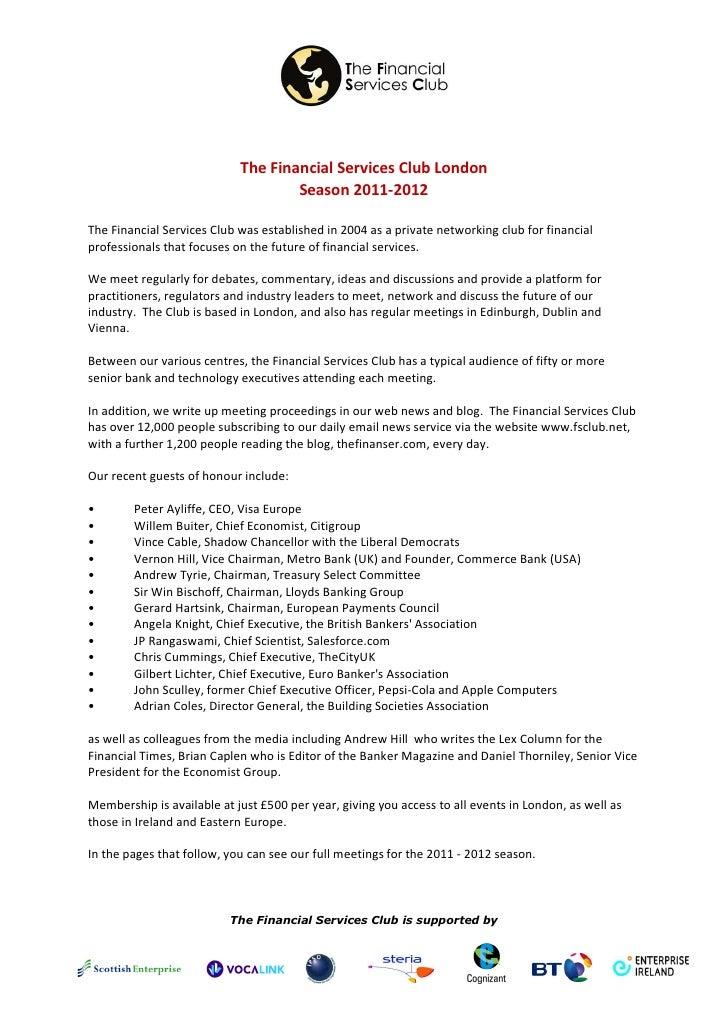 The Financial Services Club London                                    Season 2011-2012The Financial Services Club was esta...