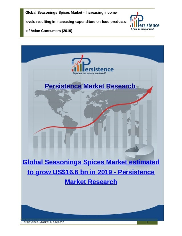 Global Seasonings Spices Market - Increasing income levels resulting in increasing expenditure on food products of Asian C...