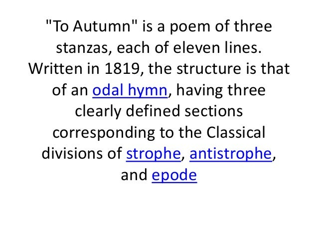an analysis of to autumn by john keats Get an answer for 'what are the devices used in to autumn  by john keats' and find homework help for other to autumn questions at enotes.