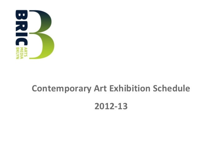 Contemporary Art Exhibition Schedule              2012-13