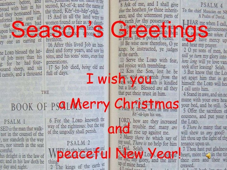 Season's Greetings        I wish you    a Merry Christmas           and    peaceful New Year!