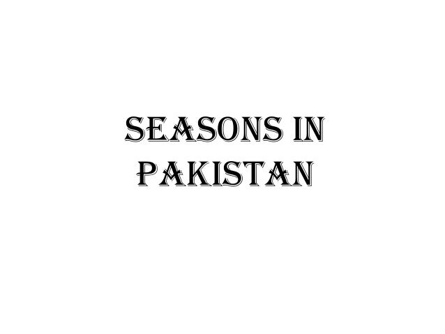 Seasons inPakistan