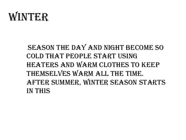 Short Essay on Winter Season (587 Words)