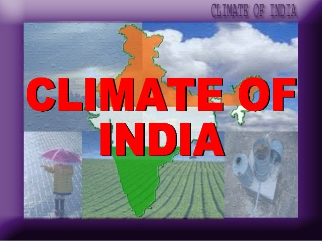 the climatic conditions of india