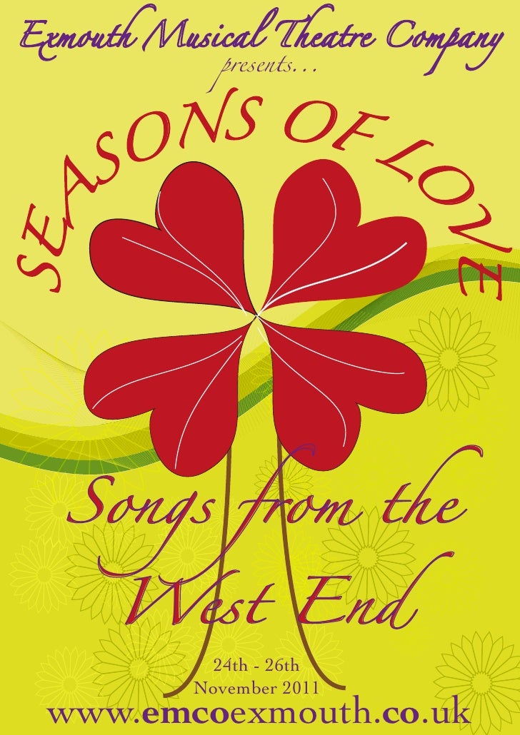 presents...     NS OF L   SO       OSEA                        VE Songs from the    West End         24th - 26th        No...