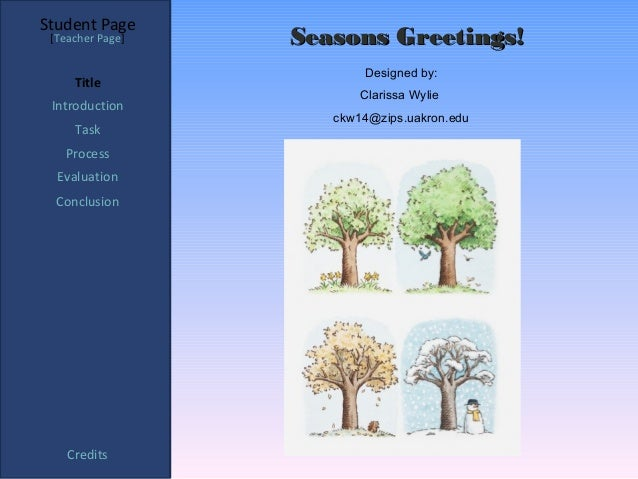 Student Page [Teacher Page]   Seasons Greetings!                         Designed by:     Title                         Cl...