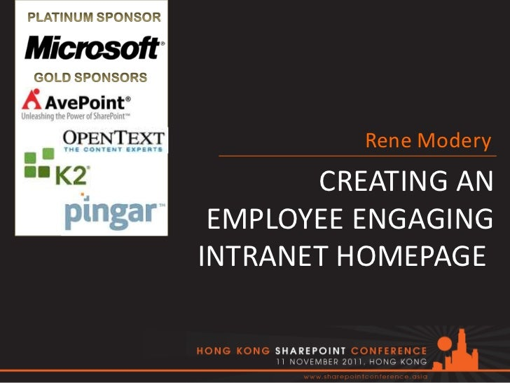 Rene Modery       CREATING AN EMPLOYEE ENGAGINGINTRANET HOMEPAGE