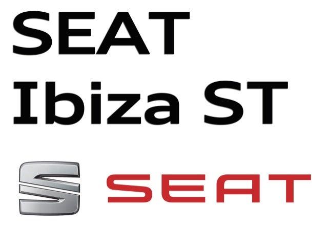 IBIZA TECNOLOGÍA PARA DISFRUTAR SEAT Villena Alicante Coches Villena Alicante Automoviles Villena Alicante SEAT Villena Al...