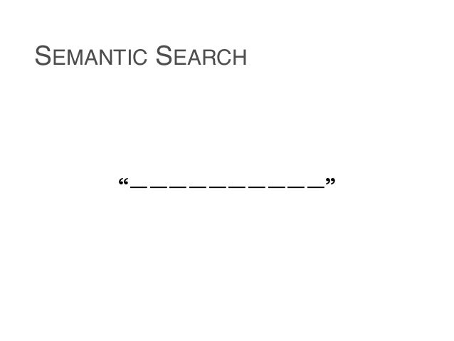 Semantic Search and Result Presentation with Entity Cards Slide 3
