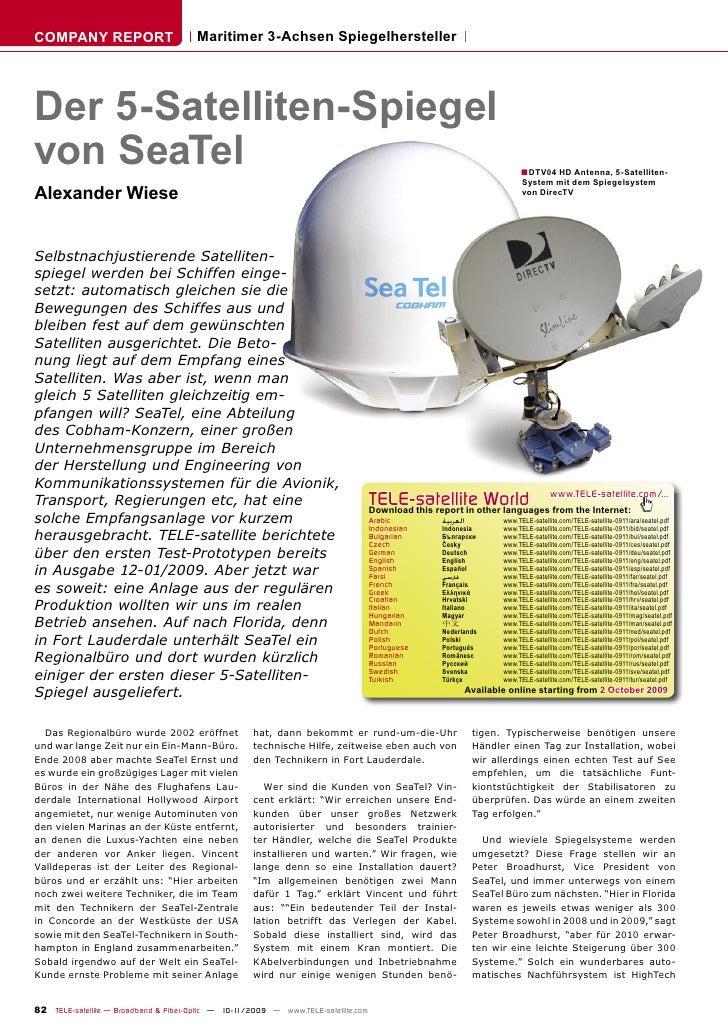 COMPANY REPORT                        Maritimer 3-Achsen Spiegelhersteller     Der 5-Satelliten-Spiegel von SeaTel        ...