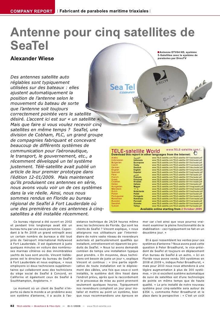 COMPANY REPORT                        Fabricant de paraboles maritime triaxiales     Antenne pour cinq satellites de SeaTe...