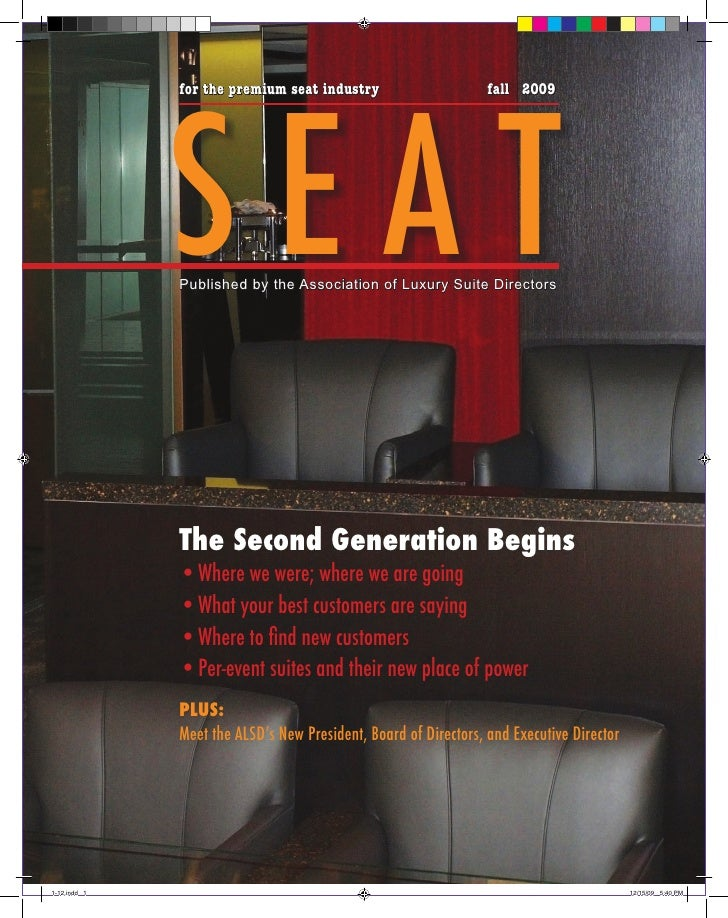SEAT               for the premium seat industry                      fall 2009                   Published by the Associa...