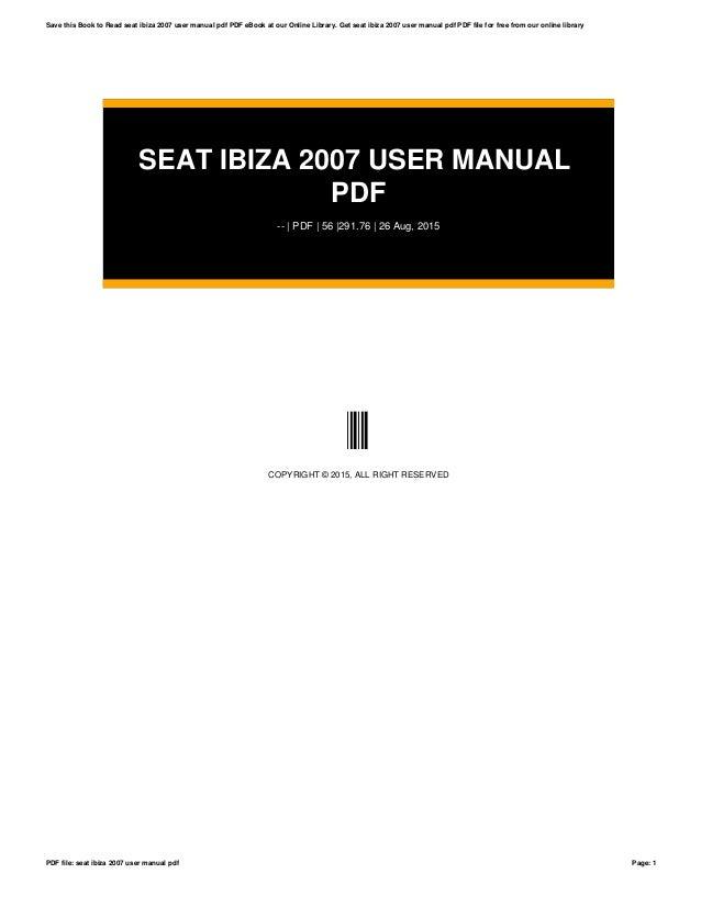 seat ibiza 2007 user manual pdf rh slideshare net seat ibiza 2004 service manual seat ibiza owners manual pdf