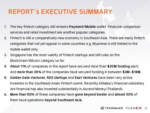 REPORT's EXECUTIVE SUMMARY 1. The key fintech category still remains Payment/Mobile wallet. Financial comparison services ...