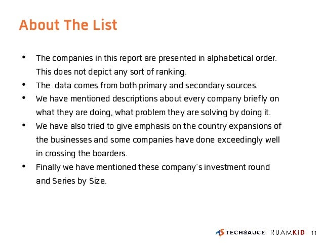 About The List • The companies in this report are presented in alphabetical order. This does not depict any sort of rankin...