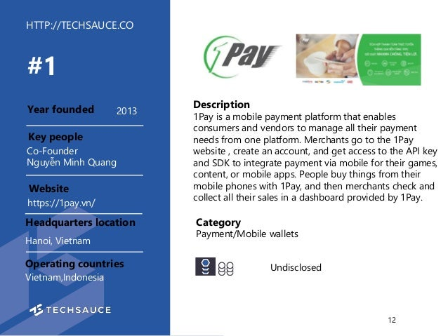 HTTP://TECHSAUCE.CO Description 1Pay is a mobile payment platform that enables consumers and vendors to manage all their p...
