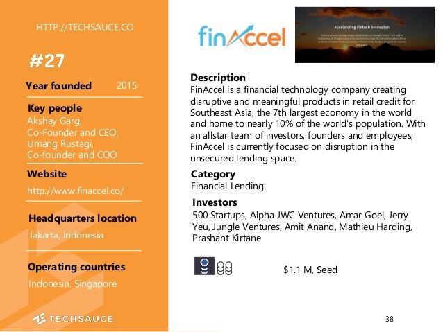 HTTP://TECHSAUCE.CO Description FinAccel is a financial technology company creating disruptive and meaningful products in ...