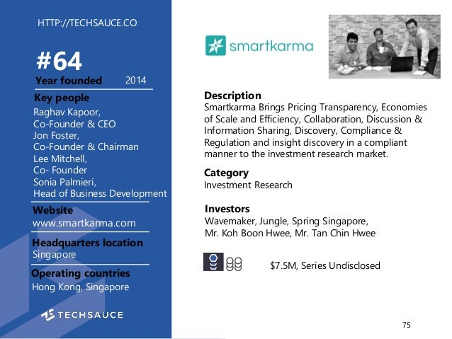 HTTP://TECHSAUCE.CO Description Smartkarma Brings Pricing Transparency, Economies of Scale and Efficiency, Collaboration, ...