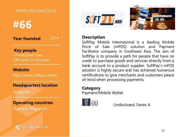 HTTP://TECHSAUCE.CO Description SoftPay Mobile International is a leading Mobile Point of Sale (mPOS) solution and Payment...