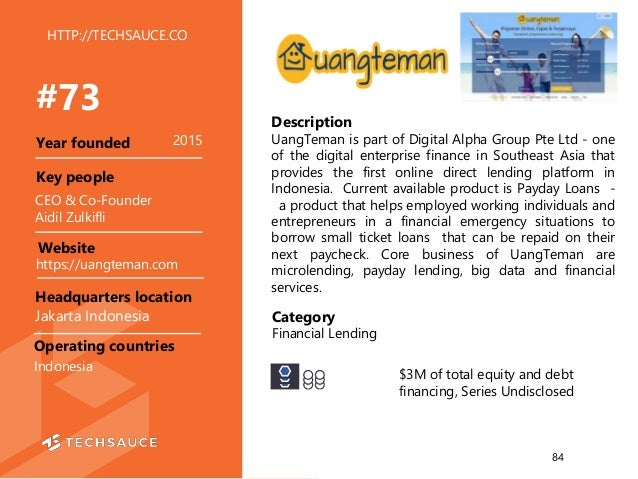 HTTP://TECHSAUCE.CO Description UangTeman is part of Digital Alpha Group Pte Ltd - one of the digital enterprise finance i...