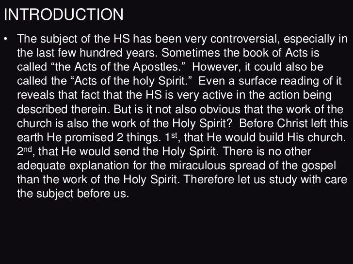 INTRODUCTION• The subject of the HS has been very controversial, especially in  the last few hundred years. Sometimes the ...