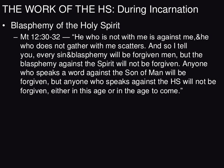 THE WORK OF THE HS: In The Church• HSs Work in Illumination  – Illumination is that process by which the omnipotent God in...