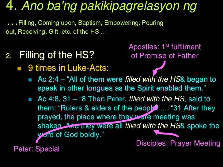 4. Ano bang pakikipagrelasyon ng…Filling, Coming upon, Baptism, Empowering, Pouringout, Receiving, Gift, etc. of the HS …2...