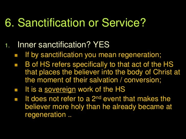6. Sanctification or Service?2.   Service & Witness? YES        Because the term is also used interchangeably         wit...