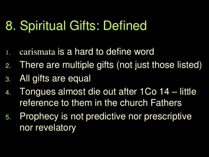 Gifts: Cessation vs Non-Cessation   2 basic positions       Refers to what are considered to be the more        supernat...