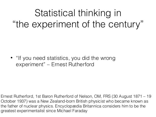 "Statistical thinking in ""the experiment of the century"" • ""If you need statistics, you did the wrong experiment"" – Ernest ..."