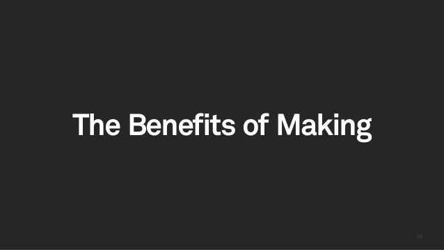 2626 The Benefits of Making