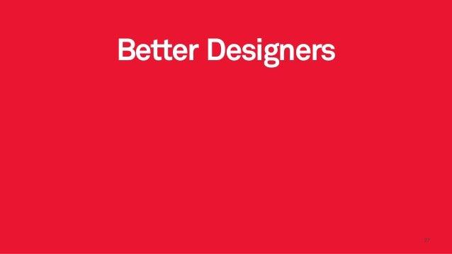 2727 Better Designers