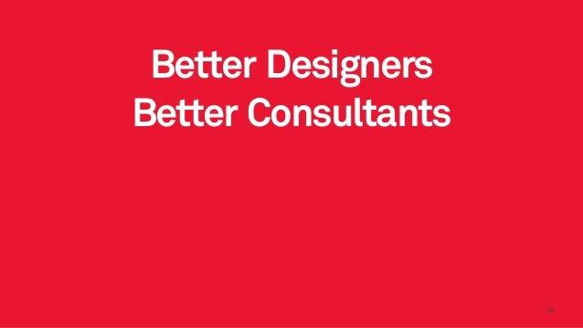 2828 Better Designers Better Consultants