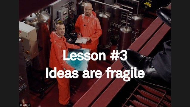 70 Lesson #3 Ideas are fragile