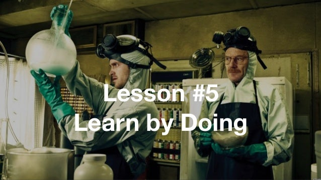 74 Lesson #5 Learn by Doing