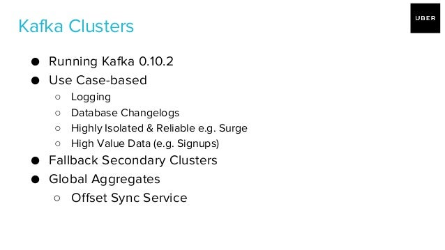 Kafka Practices @ Uber - Seattle Apache Kafka meetup