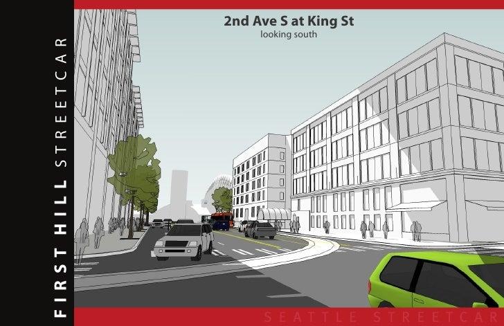 2nd Ave S at King St                                   looking south  F I R ST H I L L STREETCAR