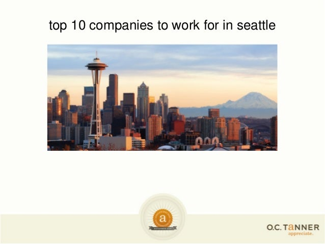 top 10 companies to work for in seattle