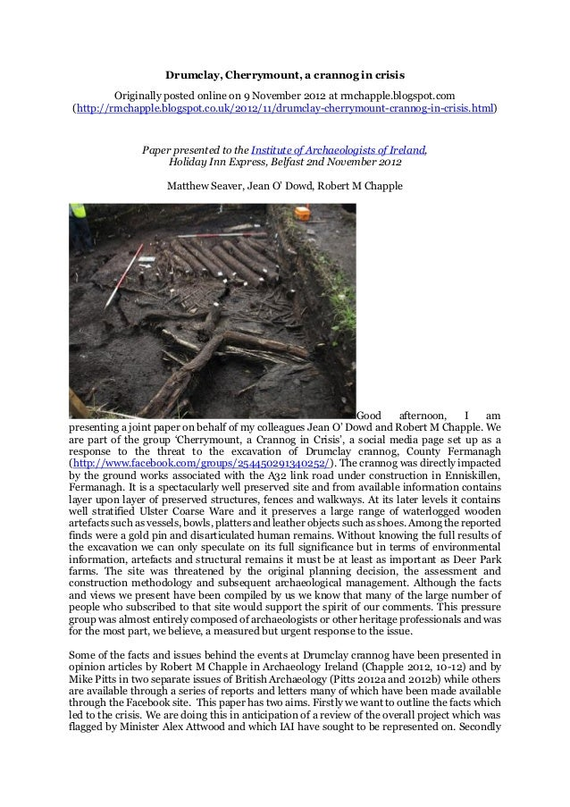 Drumclay, Cherrymount, a crannog in crisis Originally posted online on 9 November 2012 at rmchapple.blogspot.com (http://r...