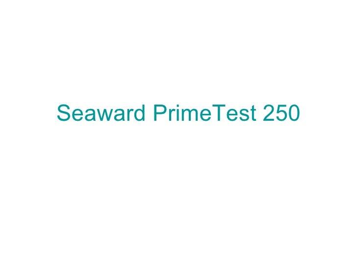 Seaward  PrimeTest  250