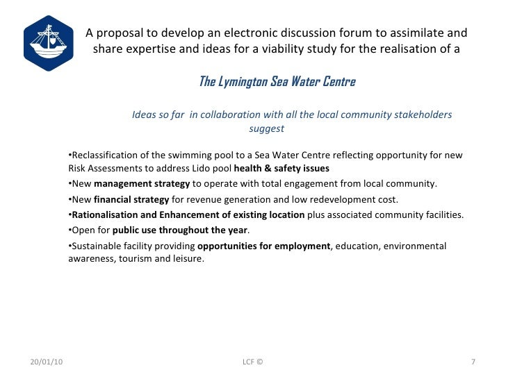 A proposal to develop an electronic discussion forum to assimilate and share expertise and ideas for a viability study for...