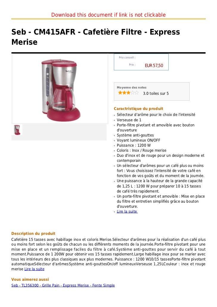 Seb cm415 afr - cafetiã¨re filtre - express merise