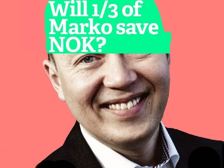 Will 1/3 ofMarko saveNOK?