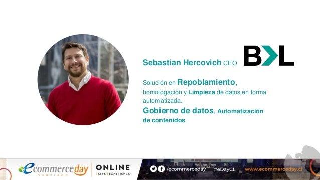 Sebastian Hercovich CEO Solución en Repoblamiento, homologación y Limpieza de datos en forma automatizada. Gobierno de dat...
