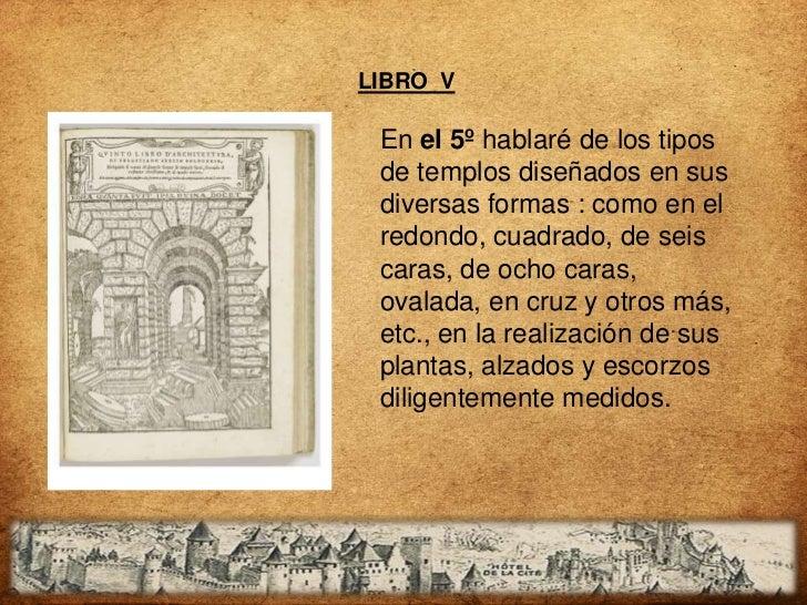 LIBRO VIEl 6º libro, de todas lasviviendas que hoy en día sepueden usar, comenzandocon la construcción de lamás pequeña ca...
