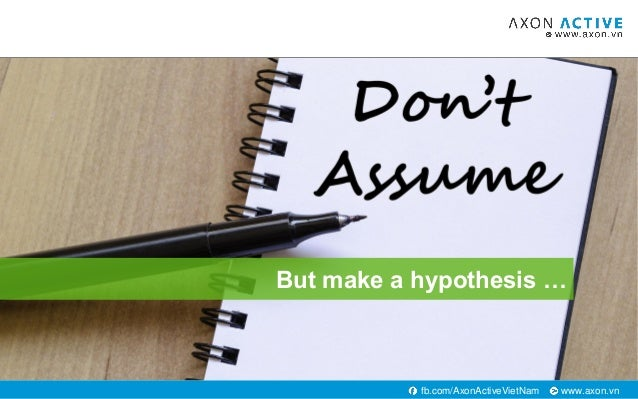 www.axon.vnfb.com/AxonActiveVietNam But make a hypothesis …