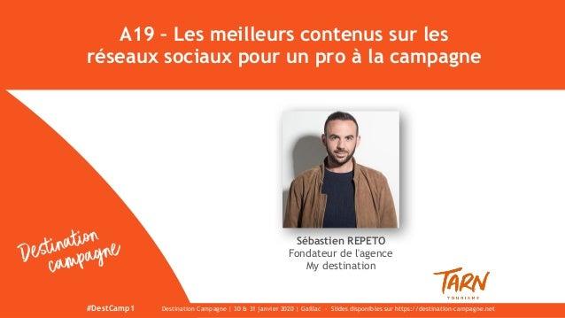 A19 – Les meilleurs contenus sur les réseaux sociaux pour un pro à la campagne Sébastien REPETO Fondateur de l'agence My d...